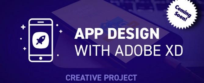 Adobe XD: App Design Coming Soon