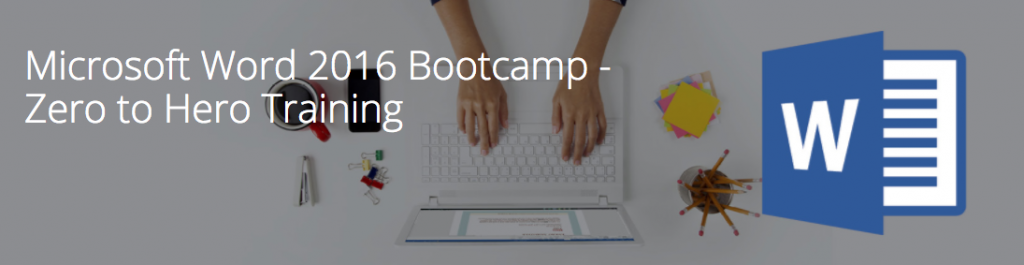 Word 2016 Bootcamp
