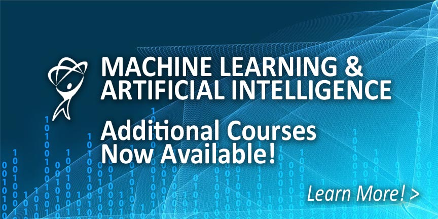 Machine Learning Additional Courses Now Available
