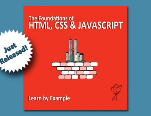 Just Released! 'The Foundations of HTML, CSS & JavaScript'