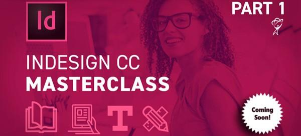 InDesign CC MAsterclass