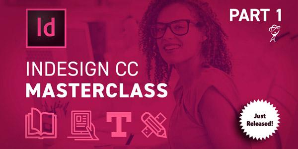InDesign CC Masterclass Part 1