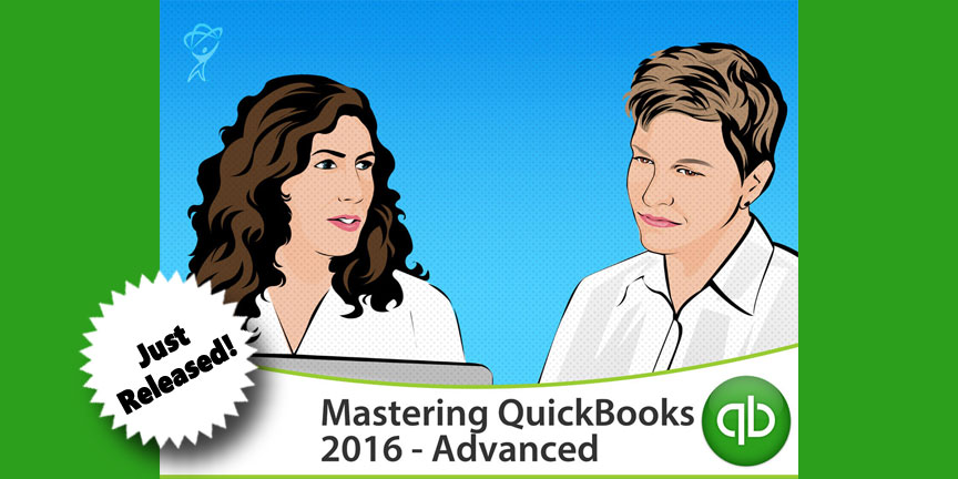 Mastering QuickBooks 2016 Advanced