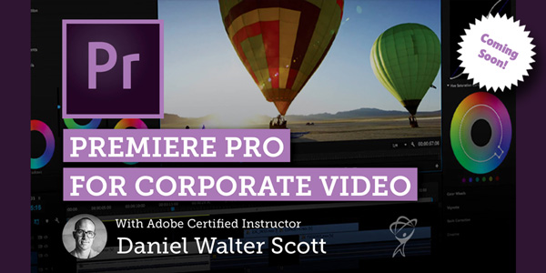 Premiere Pro for Corporate Video