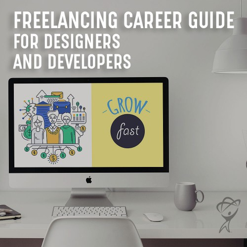 Freelancing Career Guide for Designers & Developers