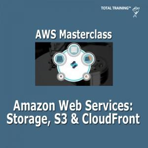 Amazon Web Services Storage, S3 & CloudFront