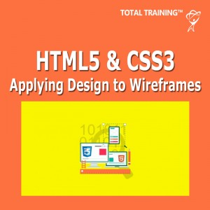 HTML5 & CSS3 - Applying Design To Wireframes