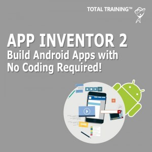 App Inventor 2 Build Android Apps with No Coding Required
