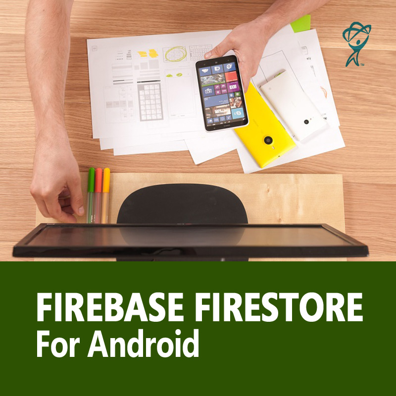 Firebase Firestore for Android