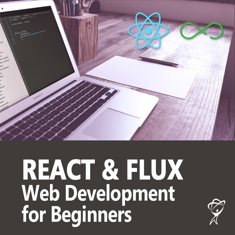 React & Flux Web Development for Beginners